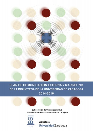 Plan de Comunicación Externa y Marketing de la BUZ 2014-2016