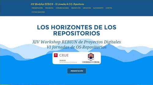 XIV Workshop REBIUN de proyectos digitales: Los horizontes de los repositorios. Córdoba 2015.