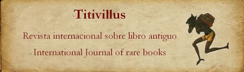 Titivillus: revista internacional sobre libro antiguo = International Journal of Rare Books