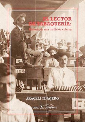 El lector de tabaquería, de Araceli Tinajero