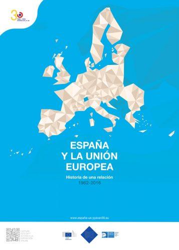 cartel España y la Unión Europea, historia de una relación 1982-2016