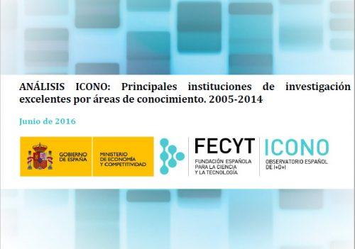 Análisis ICONO: Principales instituciones de investigación excelentes por áreas de conocimiento. 2005-2014