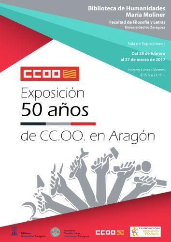 50 años de CCOO en Aragón : Exposición y conferencias en la Biblioteca María Moliner