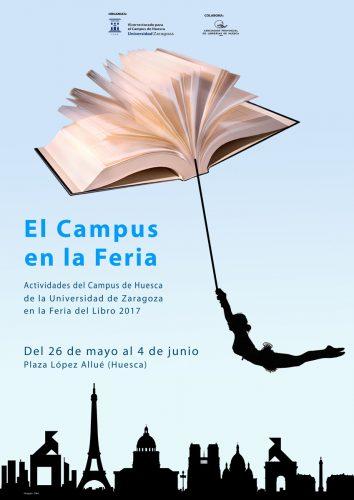 El Campus de la Universidad de Zaragoza en la Feria del Libro de Huesca 2017 (cartel: José M. Ubé)