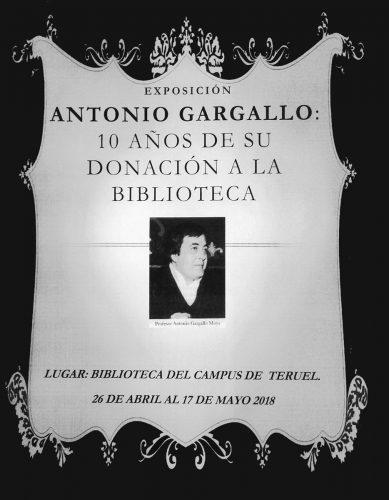 Antonio Gargallo : 10 años de su donación a la Biblioteca. Exposición en la Biblioteca del Campus de Teruel