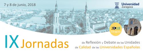 IX Jornadas de Reflexión y Debate de las Unidades de Calidad de las Universidades Españolas