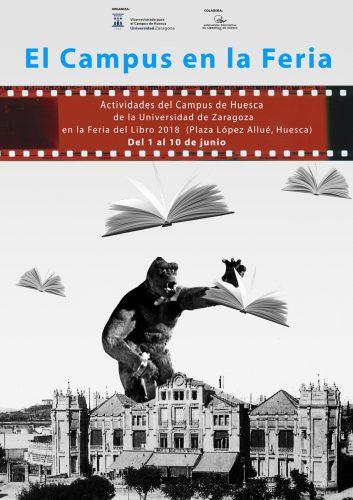 Cartel con las actividades del Campus de Huesca en la Feria del Libro de Huesca 2018. Obra de nuestro compañero de la BUZ José Manuel Ubé.