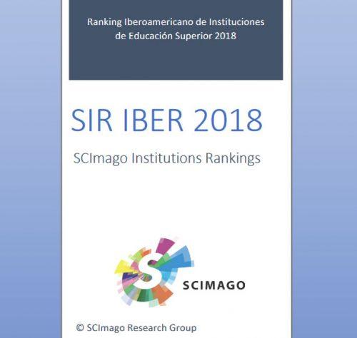 informe SCImago Institutions Ranking de los países iberoamericanos (SIR Iber 2018) España, Portugal y América Latina.