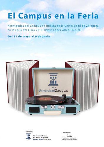 La Biblioteca de la Universidad de Zaragoza en la Feria del Libro de Huesca 2019. Cartel de José M. Ubé.