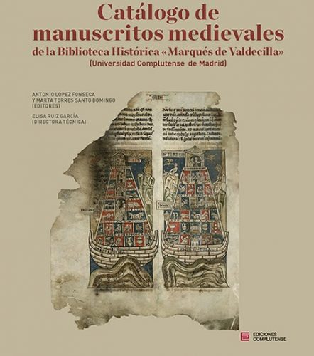 Catálogo de manuscritos medievales de la Biblioteca Histórica de la Universidad Complutense