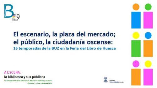 El escenario, la Plaza del Mercado; el público, la ciudadanía oscense